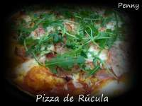 Pizza de Rúcula